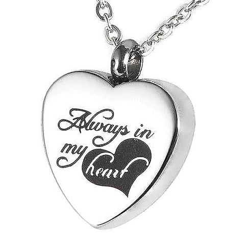 """Always In My Heart ""  Keepsake Memorial Pendant Necklace"