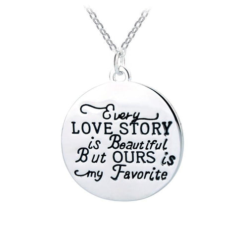 Hand Stamped Every Love Story Is Beautiful But Ours My Favourite Necklace Wear With