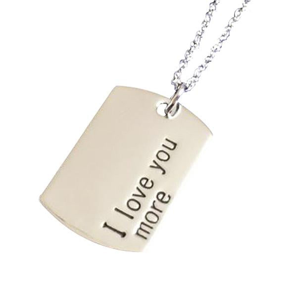 Hand Stamped I Love You More Silver Dog Tag Necklace Wear With
