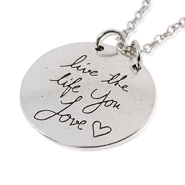 Hand Stamped Live The Life You Love Silver Necklace Wear With