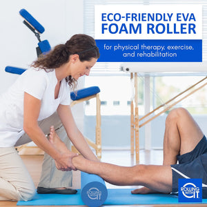 foam roller, EVA foam roller, foam roller exercises, Rolling With It