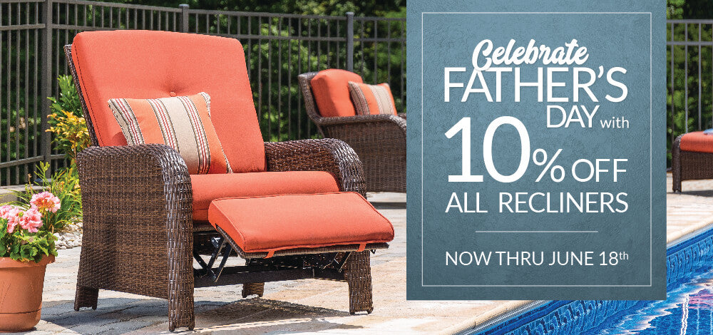 Father's Day Sale - 10% Off All Recliners