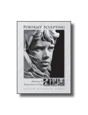 Book 1: Portrait Sculpting: Anatomy & Expressions in Clay