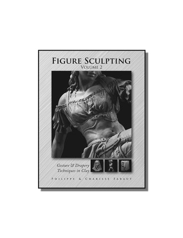 Book 4: Figure Sculpting Volume 2: Gesture & Drapery Techniques in Clay