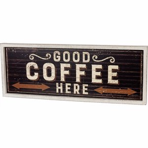 Good Coffee Sign