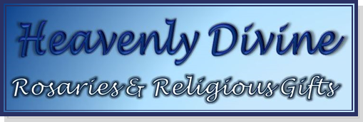 Heavenly Divine Rosaries & Religious Gifts