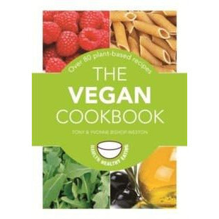 Book - The Vegan Cookbook - Over 80 Plant-Based Recipes
