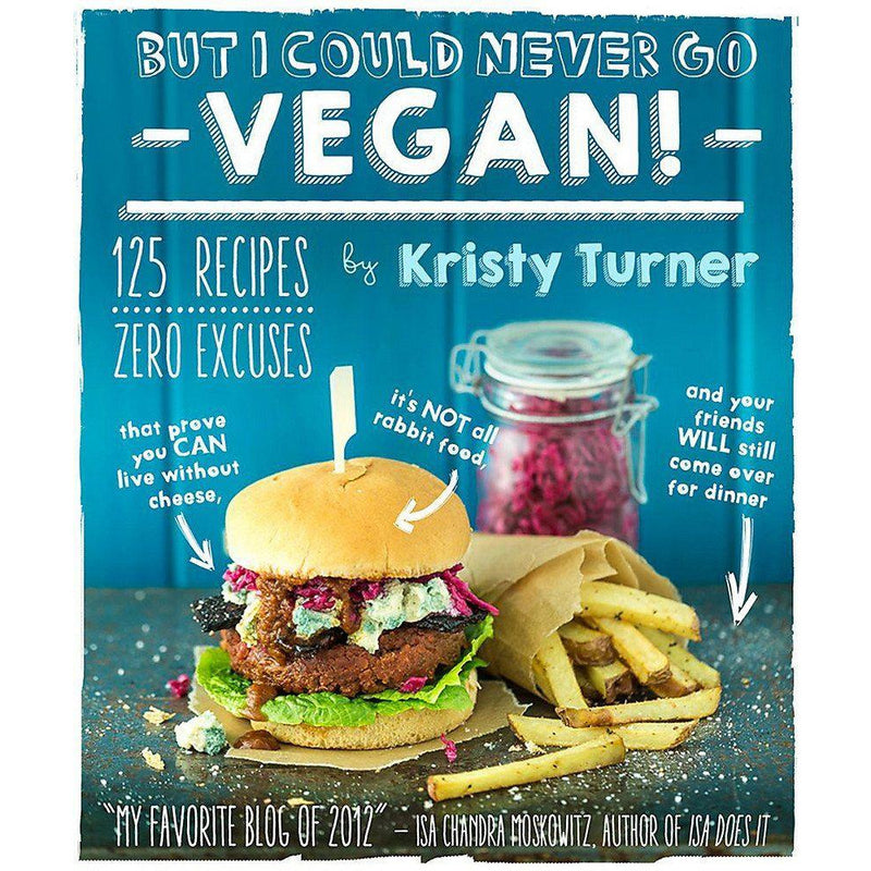 Books - But I Could Never Go Vegan! - Kristy Turner