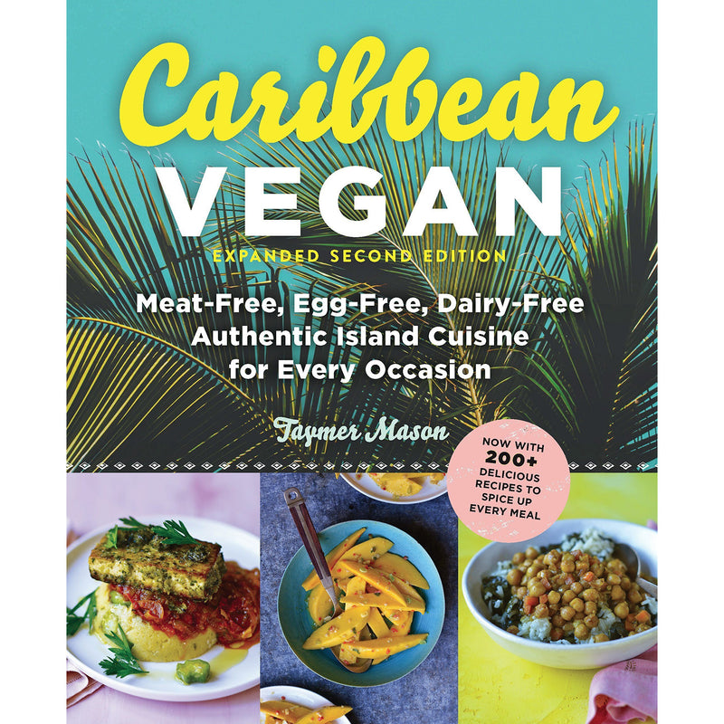 Books - Caribbean Vegan - Authentic Island Cuisine For Every Occasion