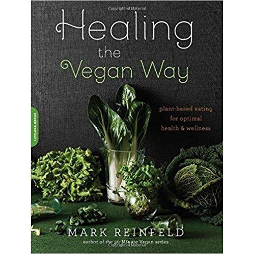 Books - Healing The Vegan Way - Plant-based Eating For Optimal Health & Wellness
