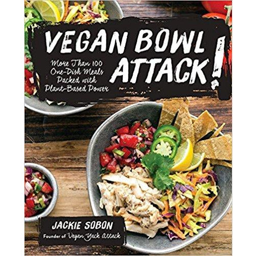 Books - Vegan Bowl Attack! More Than 100 One-Dish Meals Packed With Plant-Based Power