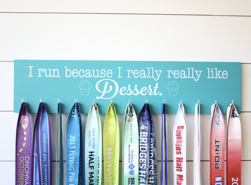 Running Medal Holder - I run because I really really like dessert! - Large - York Sign Shop - 1
