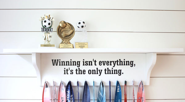 Trophy Shelf and Medal Holder/Display Extra Large...You Can Pick the Saying - York Sign Shop - 1
