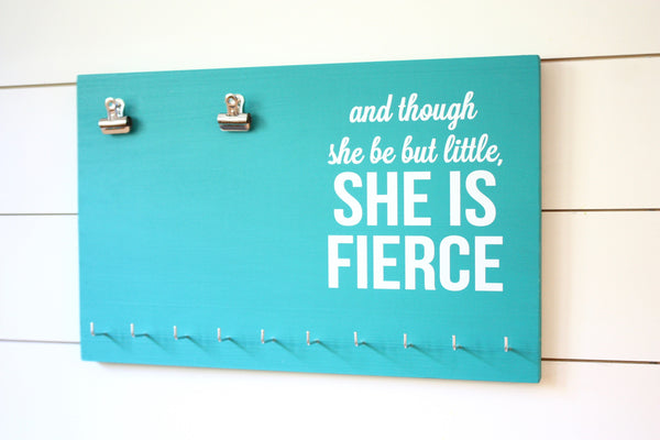 Race Bib & Medal Holder - And though she be but little, she is fierce - York Sign Shop - 3