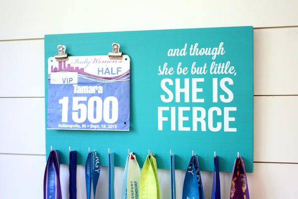 Race Bib & Medal Holder - And though she be but little, she is fierce - York Sign Shop - 1