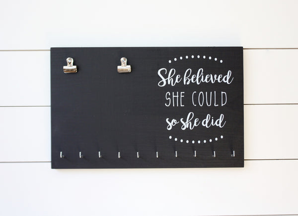 Race Bib & Medal Holder - She Believed She Could So She Did - York Sign Shop - 2