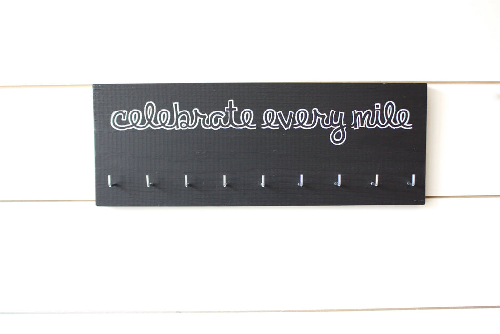 Running Medal Holder - Celebrate Every Mile - Medium - York Sign Shop - 1