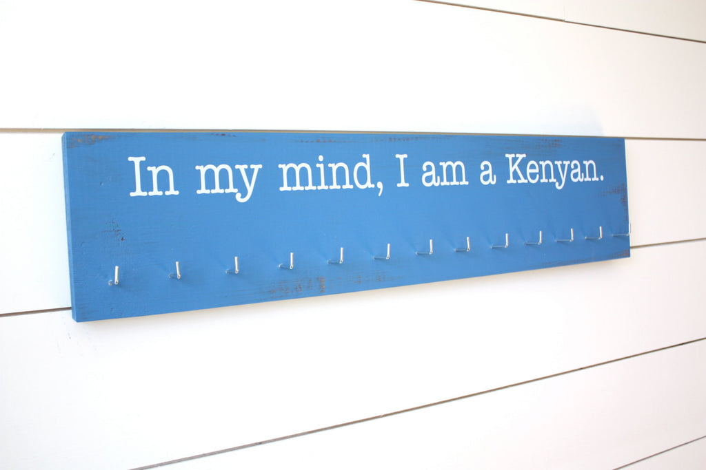 Running Medal Holder - In my mind, I am a Kenyan - Large - York Sign Shop - 1