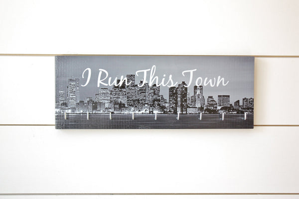 Medal Holder - I Run This Town - Medium - York Sign Shop - 1