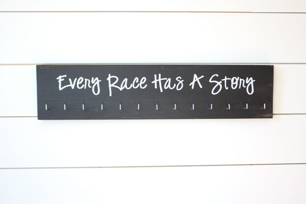 Running Medal Holder - Every Race Has a Story  - Large - York Sign Shop - 3