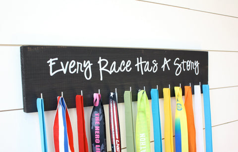 Running Medal Holder - Every Race Has a Story  - Large - York Sign Shop - 1