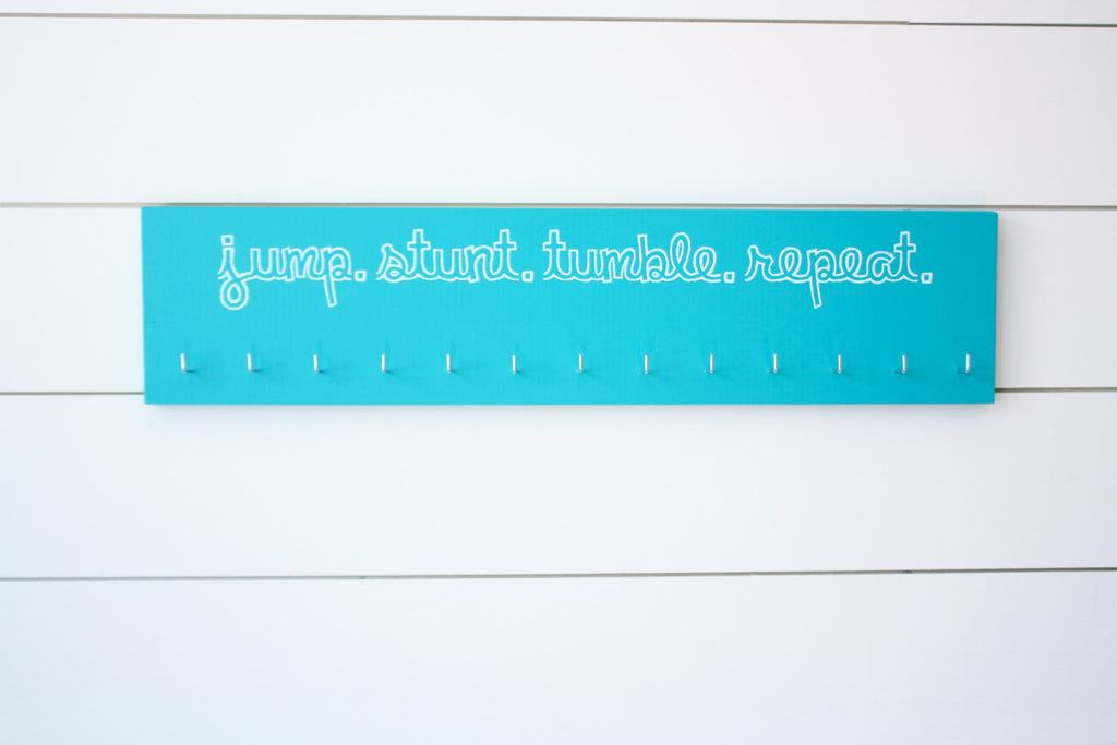 Cheerleading Medal Holder - Jump. Stunt. Tumble. Repeat. - Large - York Sign Shop - 1