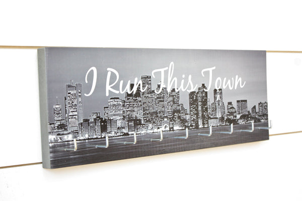 Medal Holder - I Run This Town - Medium - York Sign Shop - 2