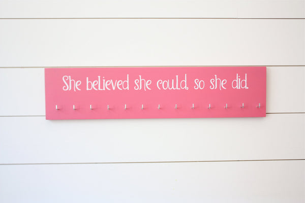 Women's Medal Holder - She believed she could, so she did. - Large - York Sign Shop - 2