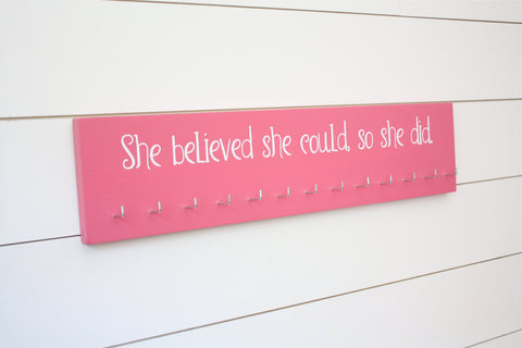 Women's Medal Holder - She believed she could, so she did. - Large - York Sign Shop - 1
