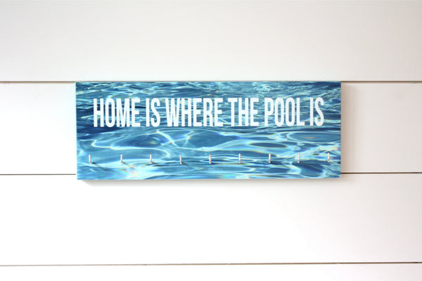 Swimming Medal Holder - Home is where the pool is - Medium - York Sign Shop - 2