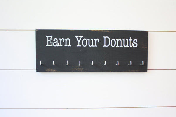 Medal Holder - Earn Your Donuts - Medium - York Sign Shop - 2
