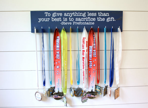 Running Medal Display - To give anything less than your best is to sacrifice the gift. - Steve Prefontaine - Large - York Sign Shop - 3