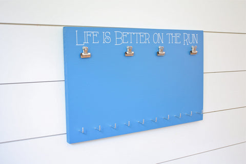 Bib and Medal Holder - Life is Better on the Run - York Sign Shop - 2