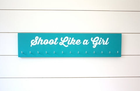 Shooting Medal Holder - Shoot Like a Girl  - Large - York Sign Shop - 1