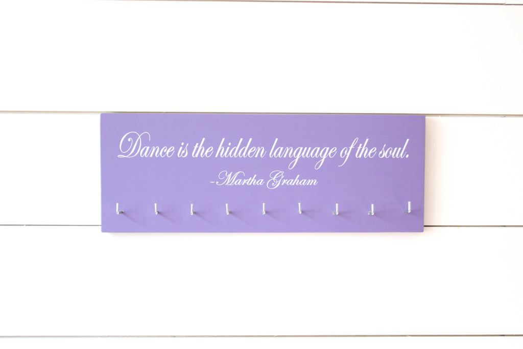 Dance Medal Holder / Display - Dance is the hidden language of the soul. - Martha Graham quote -  Medium - York Sign Shop - 1
