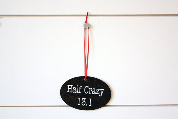 Half Crazy 13.1 Christmas Ornament - Great gift for half marathon runners! - York Sign Shop - 2