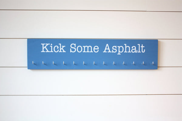 Running Medal Holder - Kick Some Asphalt  - Large - York Sign Shop - 2