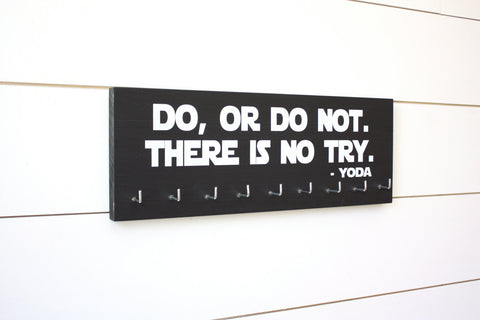 Star Wars Running Medal Holder - Do, Or Do Not. There is No Try. Yoda - Medium - York Sign Shop - 1