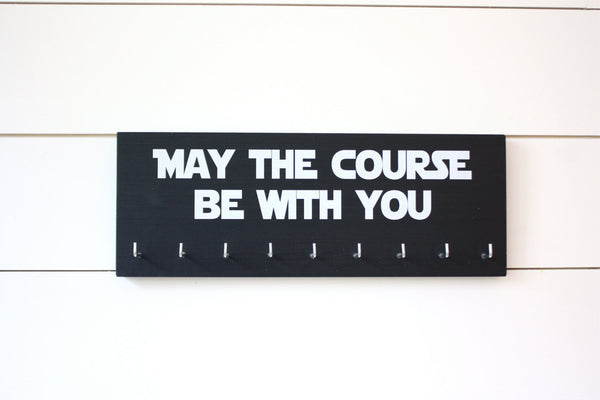 Star Wars Running Medal Holder - May the course be with you - Medium - York Sign Shop - 2