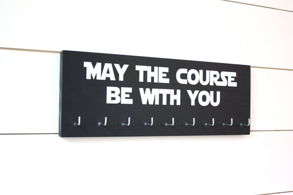 Star Wars Running Medal Holder - May the course be with you - Medium - York Sign Shop - 1