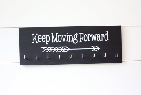 Medal Holder - Keep Moving Forward with Arrow - Medium - York Sign Shop - 1
