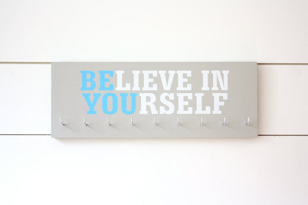 Medal Holder - Believe in Yourself - Medium - Motivational Quote - Inspirational - York Sign Shop - 3