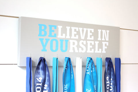 Medal Holder - Believe in Yourself - Medium - Motivational Quote - Inspirational - York Sign Shop - 1