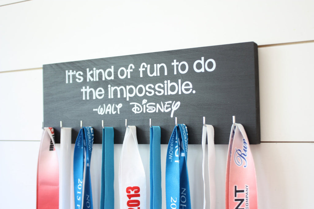 Disney Medal Holder - It's kind of fun to do the impossible. - Medium - Walt Disney Quote - York Sign Shop - 1