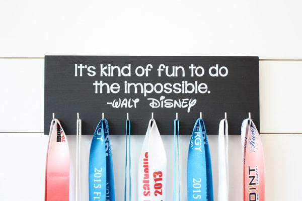 Disney Medal Holder - It's kind of fun to do the impossible. - Medium - Walt Disney Quote - York Sign Shop - 2
