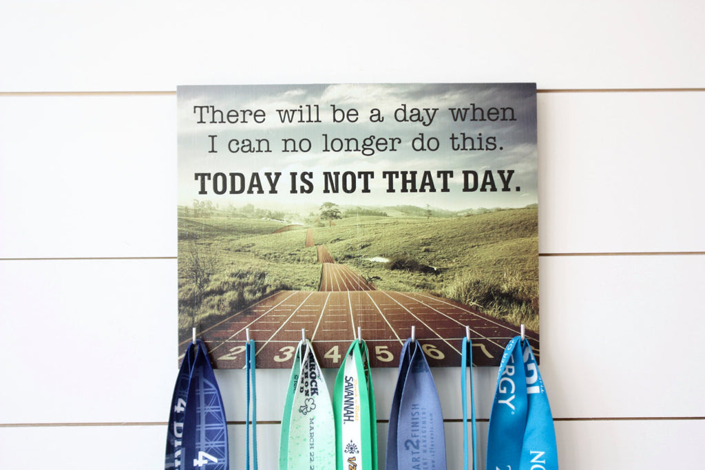 Running Medal Holder - There will be a day when I can no longer do this.  Today is not that day. - York Sign Shop