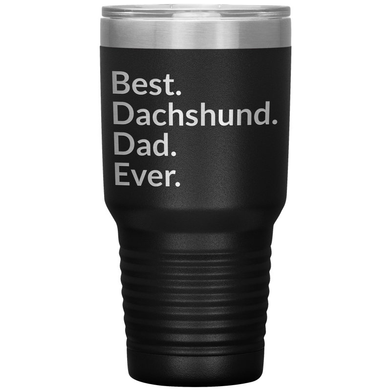 Best Dachshund Dad Ever 30oz Drink Tumbler