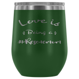 Love is Being a Rescue Mom Wine Tumbler