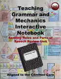 Teaching Grammar and Mechanics Interactive Notebook (Spelling Rules and Parts of Speech Review Unit)