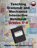 Teaching Grammar and Mechanics Interactive Notebook Grades 4-8